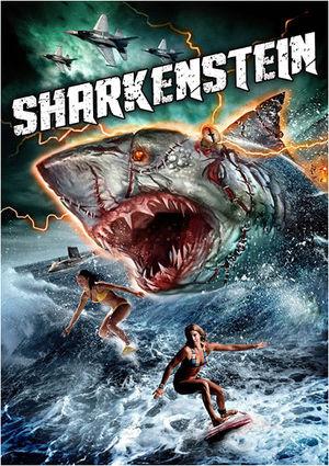 シャーク×フランケンシュタインの怪物、シャーケンシュタインが大暴れ! サメ映画はこうでなくっちゃ